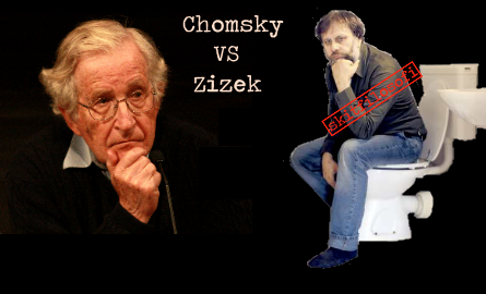 Chomsky vs Zizek, en uppmaning att bekämpa tomma spekulationer